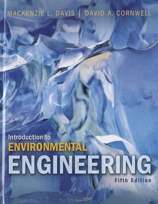Introduction to Environmental Engineering - Davis, MacKenzie L, and Cornwell, David A