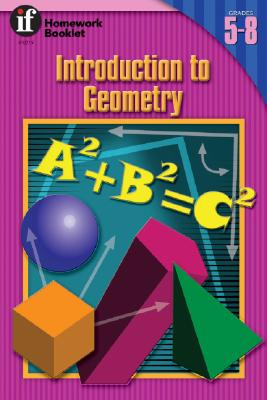 Introduction to Geometry Homework Booklet, Grades 5 to 8 - Instructional Fair, and Fitting, Marjorie J, and Vivian, Mary Lee