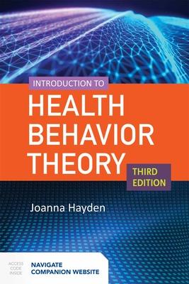 Introduction to Health Behavior Theory - Hayden, Joanna