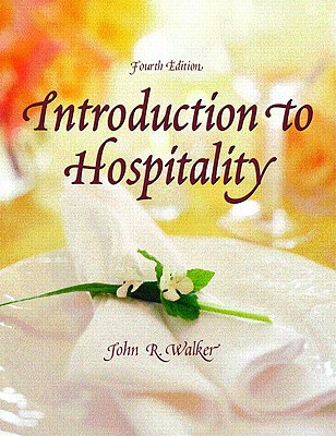 Introduction to Hospitality - Walker, John R, and Michaud, Hillary