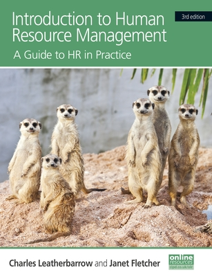Introduction to Human Resource Management: A Guide to HR in Practice - Leatherbarrow, Charles, and Fletcher, Janet A.