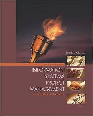 Introduction to Information Systems Project Management: A Systems Approach - Olson, David