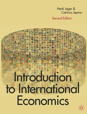 Introduction to International Economics - Jager, Henk