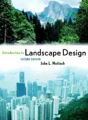 Introduction to landscape design book by john motloch 3 for Landscape design books