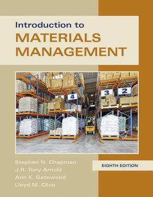 Introduction to Materials Management - Chapman, Steve, and Arnold, Tony, and Gatewood, Ann