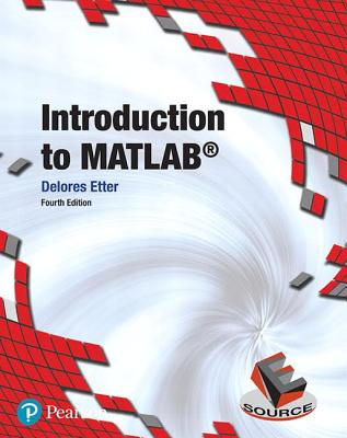 Introduction to MATLAB - Etter, Delores