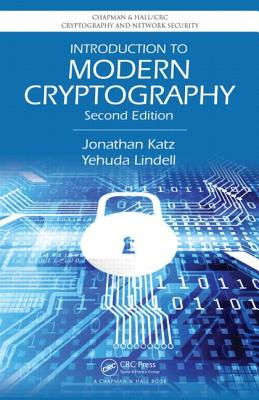 Introduction to Modern Cryptography - Katz, Jonathan, and Lindell, Yehuda