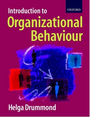Introduction to Organizational Behaviour - Drummond, Helga