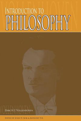 Introduction to Philosophy - Vollenhoven, Dirk H