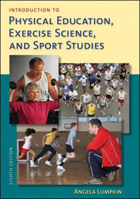 Introduction to Physical Education, Exercise Science, and Sport Studies - Lumpkin, Angela
