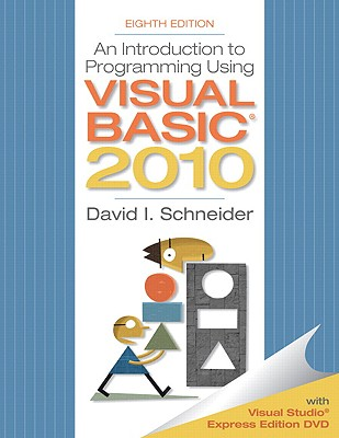 Introduction to Programming Using Visual Basic 2010 - Schneider, David I