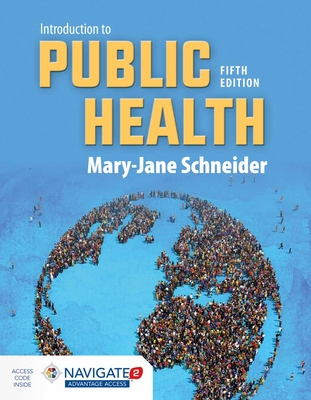 Introduction to Public Health - Schneider, Mary-Jane, PhD