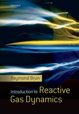 Introduction to Reactive Gas Dynamics - Brun, Raymond