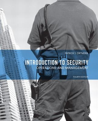Introduction to Security: Operations and Management - Ortmeier, P. J.