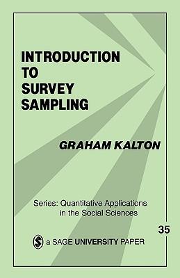 Introduction to Survey Sampling - Kalton, Graham, Dr. (Editor), and Graham, Kalton
