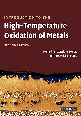 Introduction to the High Temperature Oxidation of Metals - Birks, Neil