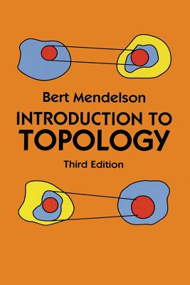 Introduction to Topology: Third Edition - Mendelson, Bert
