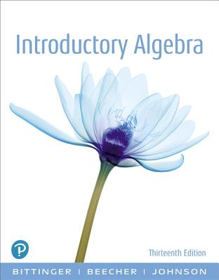 Introductory Algebra - Bittinger, Marvin L., and Beecher, Judith A., and Johnson, Barbara L.
