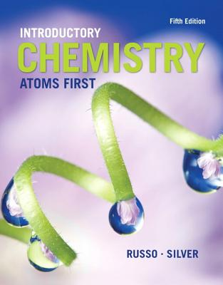 Introductory Chemistry: Atoms First - Russo, Steve, and Silver, Michael E.