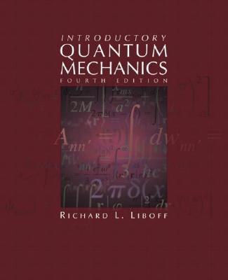 Introductory Quantum Mechanics - Liboff, Richard