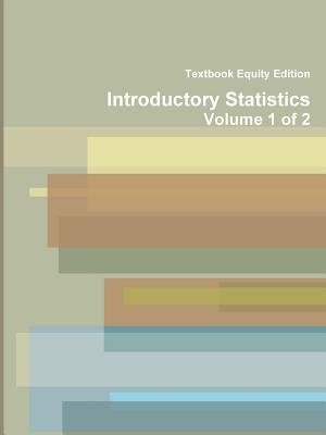 9781304891648: Introductory Statistics - Textbook Equity Edition
