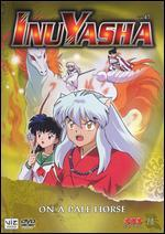 Inu Yasha, Vol. 47: On a Pale Horse