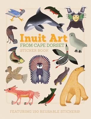 Inuit Art from Cape Dorset Sticker Book - Dorset Fine Art