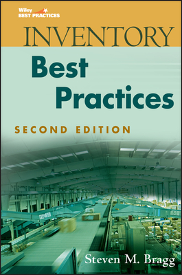 Inventory Best Practices - Bragg, Steven M.