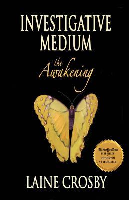 Investigative Medium - The Awakening - Crosby, Laine