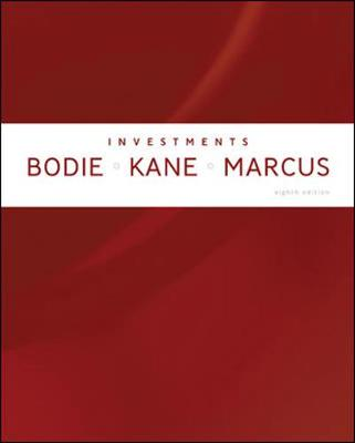 Investments - Bodie, Zvi, and Kane, Alex, and Marcus, Alan J, Professor