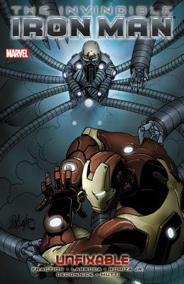 Invincible Iron Man Volume 8: Unfixable - Fraction, Matt (Text by), and Deconnick, Kelly Sue (Text by)