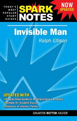 """""""Invisible Man"""" - Ellison, Ralph, and SparkNotes (Editor)"""