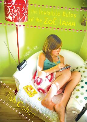 Invisible Rules of the Zoe Lama - Cohen, Tish