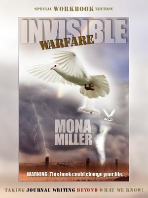 Invisible Warfare: Special Workbook Edition - Miller, Mona