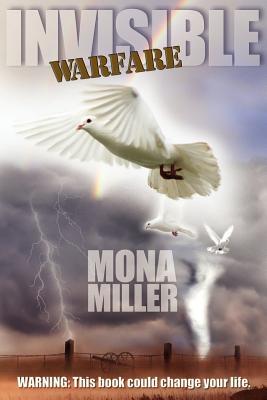 Invisible Warfare - Miller, Mona