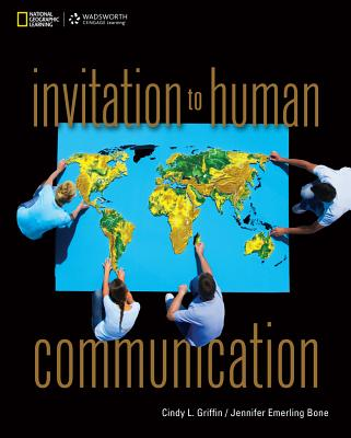 Invitation to Human Communication - Griffin, Cindy