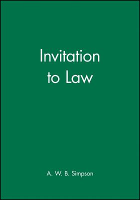 Invitation to Law - Simpson, A W B