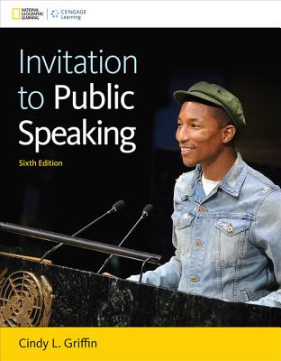 Invitation to Public Speaking - National Geographic Edition - Griffin, Cindy L, Dr.