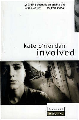 Involved - O'Riordan, Kate