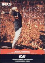 INXS: Live Baby Live