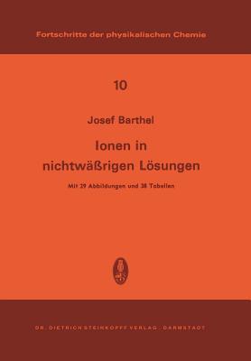 Ionen in Nichtwassrigen Losungen - Barthel, J