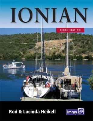 Ionian: Corfu, Levkas, Cephalonia, Zakinthos and the coast to Finakounda - Heikell, Rod