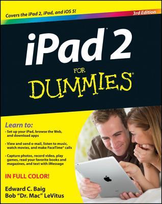 iPad 2 for Dummies - Baig, Edward C, and LeVitus, Bob