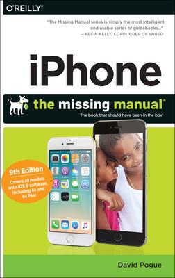 Iphone: The Missing Manual - Pogue, David