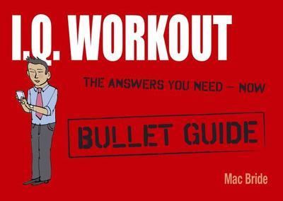 IQ Workout: Bullet Guides - Bride, Mac