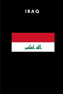 Iraq: Country Flag A5 Notebook to write in with 120 pages - Publishers, Travel Journal