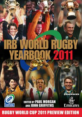 IRB World Rugby Yearbook - Morgan, Paul (Editor), and Griffiths, John (Editor)