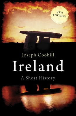 Ireland: A Short History - Coohill, Joseph