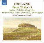 Ireland: Piano Works, Vol. 3