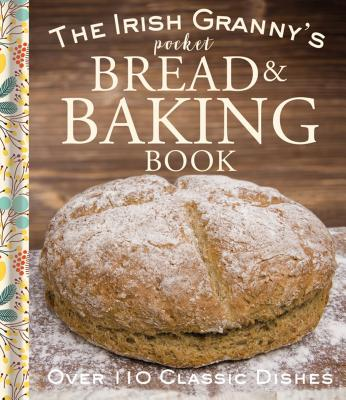 Irish Granny's Pocket Bread and Baking Book - Potter, Tony (Compiled by)